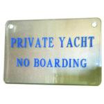 Private yacht – No Boarding